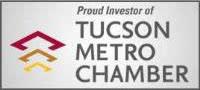 Proud Member of Tucson Chamber