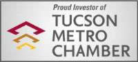 Proud Member of Tucson Chamber
